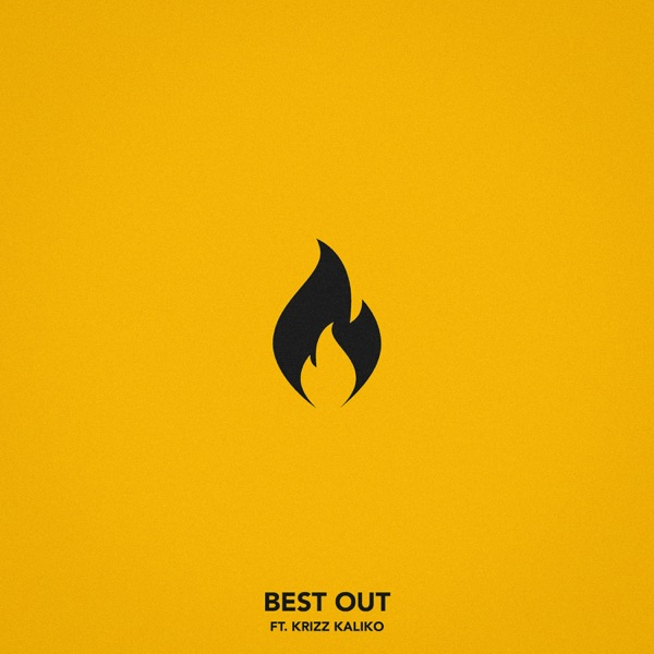 Best Out (feat. Krizz Kaliko) - Single