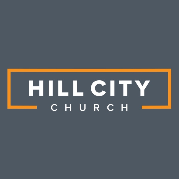 Hill City Church Podcast