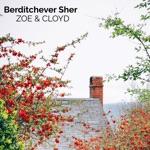 Zoe & Cloyd - Berditchever Sher