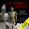 The Strategy Collection: The Art of War, The Prince, and The Book of Five Rings (Unabridged) - Sun Tzu, Niccolò Machiavelli & Miyamoto Musashi