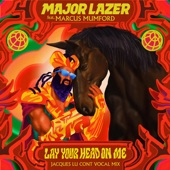 Major Lazer;Marcus Mumford - Lay Your Head On Me (Jacques Lu Cont Vocal Mix)