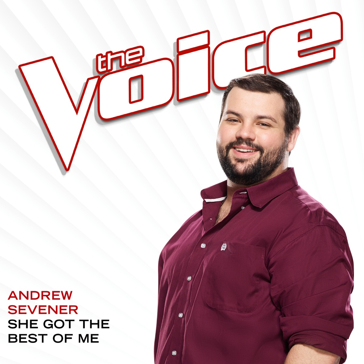 She Got The Best Of Me The Voice Performance - Single Andrew Sevener CD cover