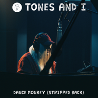 Dance Monkey (Stripped Back)-Tones and I