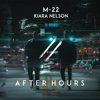 After Hours - M-22 & Kiara Nelson mp3