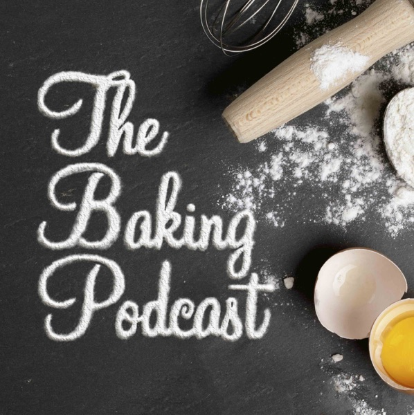 The Baking Podcast