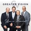 Greater Vision - You've Arrived  artwork