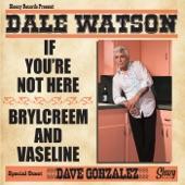 Dale Watson - Brylcreem and Vaseline (Studio) (feat. Dave Gonzalez)
