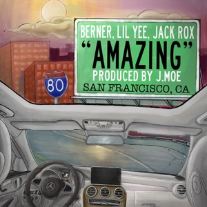 Amazing (feat. Berner & Lil Yee) - Single Mp3 Download