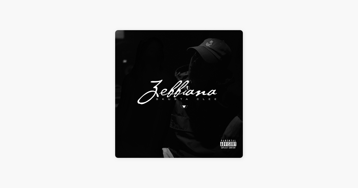 Zebbiana Single By Skusta Clee