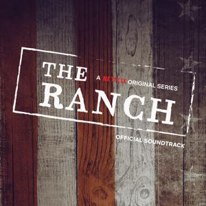 Various Artists - The Ranch (A Netflix Original Series  Soundtrack)