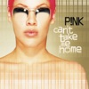 Can't Take Me Home (Expanded Edition), P!nk