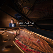 Peaceful Piano - Paul Cardall - Paul Cardall