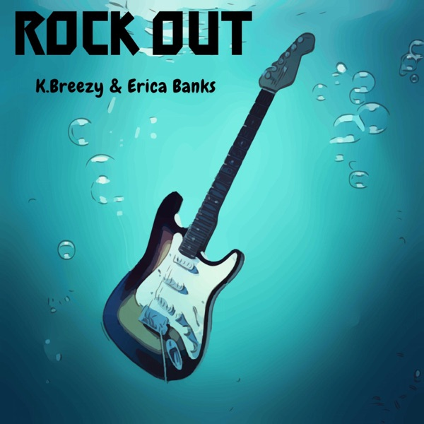 Rock Out (feat. Erica Banks) - Single