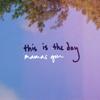 Mamas Gun - This Is the Day (Full Band Version) artwork