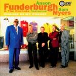 Anson Funderburgh & The Rockets - $100 Bill (feat. Sam Myers)