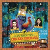 Luv Shuv Tey Chicken Khurana Original Motion Picture Soundtrack