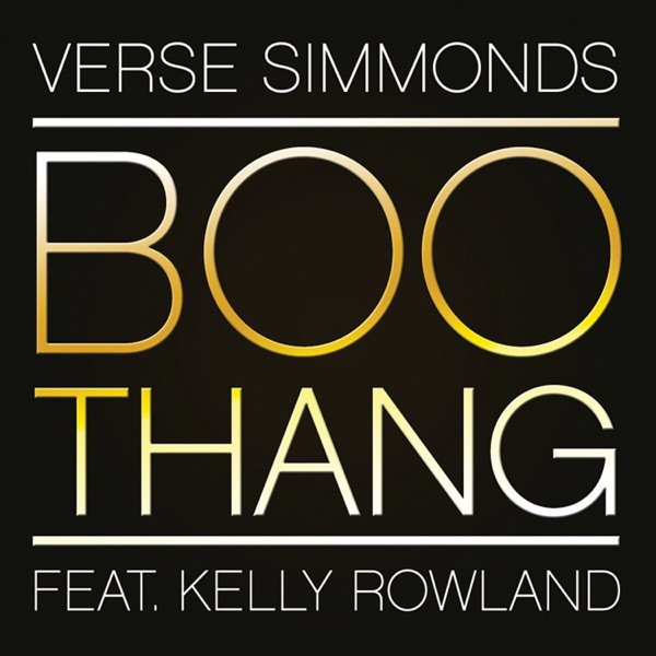 Boo Thang (feat. Kelly Rowland) - Single