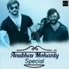 Anubhav Mohanty Special