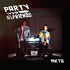 MKTO - Party With My Friends artwork