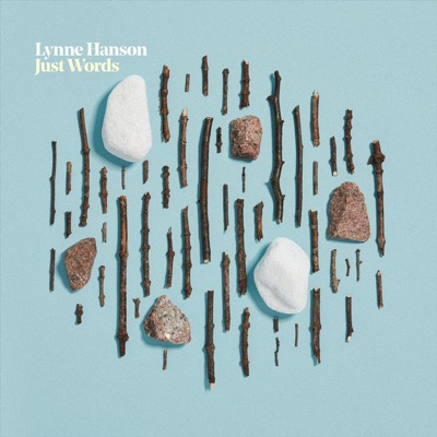 Lynne Hanson – Just Words