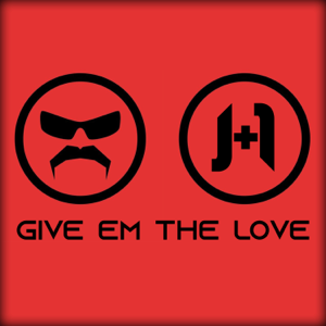 J+1 - Give 'Em the Love feat. Dr Disrespect & Halifax