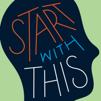 Podcast cover art for Start With This