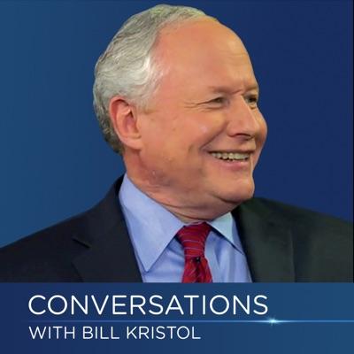 Conversations with Bill Kristol