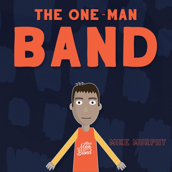The One Man Band Show
