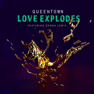 Love Explodes (feat. Donna Lewis) - Single - Donna Lewis