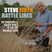 Steve Fidyk - Battle Lines (feat. Joe Magnarelli, Xavier Perez, Peter Zak & Michael Karn)