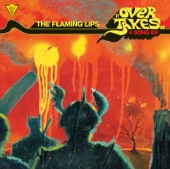The Flaming Lips - It Overtakes Me
