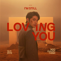 Download Mp3 Noo Phước Thịnh - I'm Still Loving You - Single
