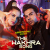 The Wakhra Song From Judgementall Hai Kya - Tanishk Bagchi, Navv Inder, Lisa Mishra & Raja Kumari mp3