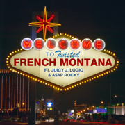 Twisted (feat. Juicy J, Logic & A$AP Rocky) - French Montana