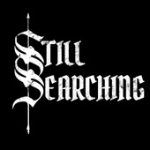 Still Searching - Salvation Through Destruction