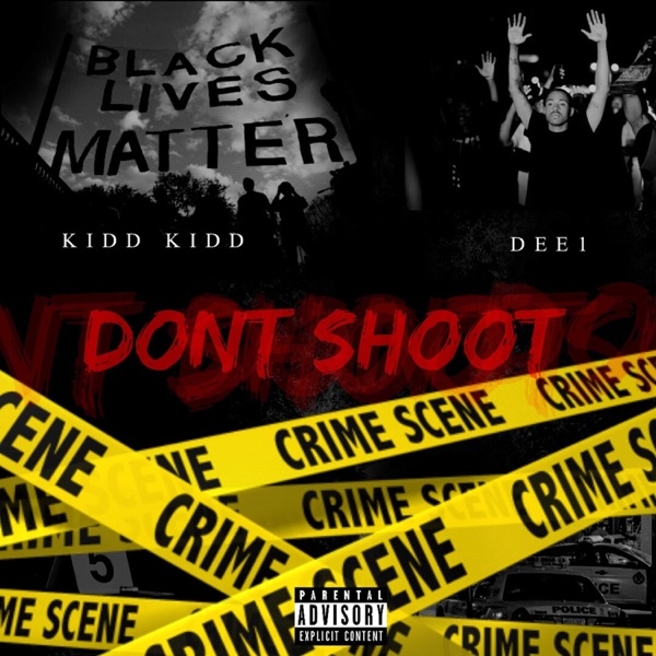 Don't Shoot (feat. Dee1) - Single