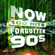 Various Artists - NOW 100 Hits Forgotten 90s