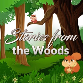 Stories from the Woods - Original Children Stories: The Mice of