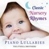 Classic Nursery Rhymes Piano Lullabies