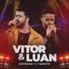 Sem Explicação - Ao Vivo by Vitor e Luan iTunes Track 1