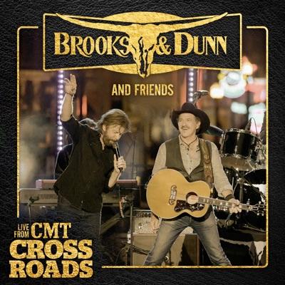 Brooks & Dunn and Friends (Live from CMT Crossroads) - Single - Brooks & Dunn