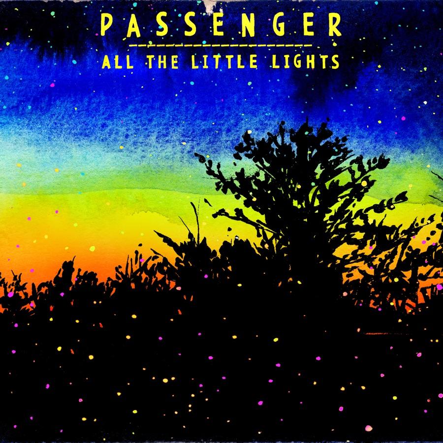 Passenger - All the Little Lights (Deluxe Version)