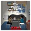 The Pokey London Flat Series
