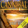 Jeremy Robinson & Sean Ellis - Cannibal: Jack Sigler, Book 7 (Unabridged)  artwork