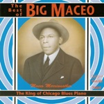 Big Maceo - Things Have Changed