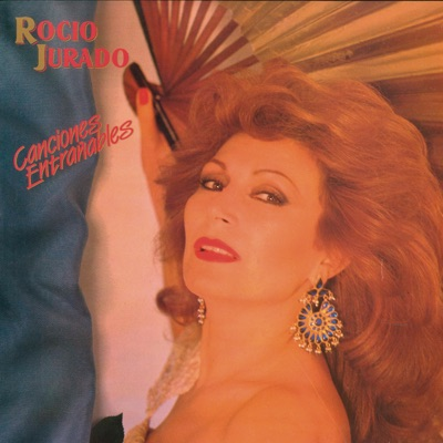 Canciones Entrañables (Remasterizado) - Rocío Jurado