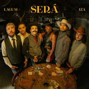 Lagum & IZA - Será
