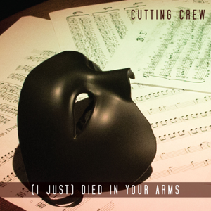 Cutting Crew - (I Just) Died In Your Arms [Orchestral Version]