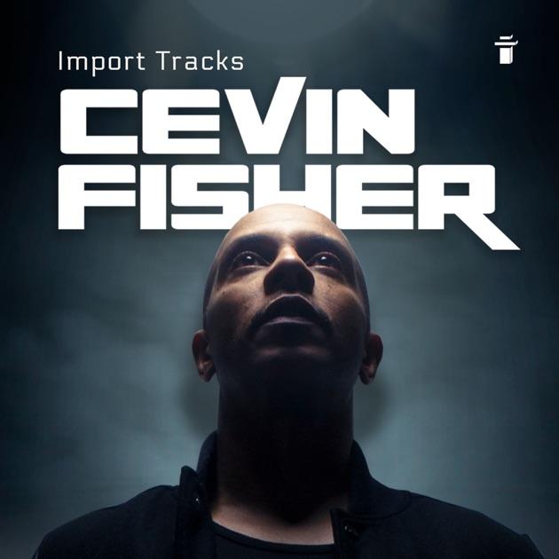Cevin Fisher's Import Tracks Radio de This Is Distorted en
