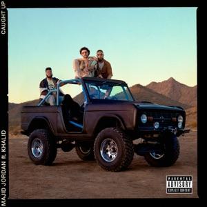 Caught Up (feat. Khalid) - Single
